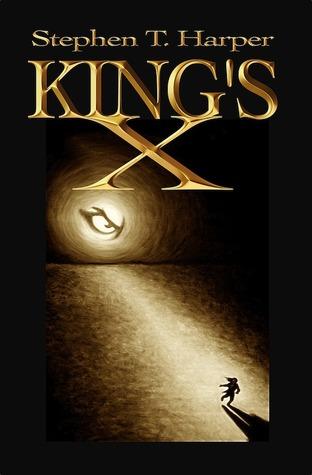 King's X by Stephen T. Harper