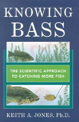 Knowing bass the scientific approach to catching more fish by keith knowing bass the scientific approach to catching more fish fandeluxe Choice Image