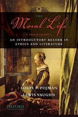 The moral life an introductory reader in ethics and literature by the moral life an introductory reader in ethics and literature fandeluxe Gallery