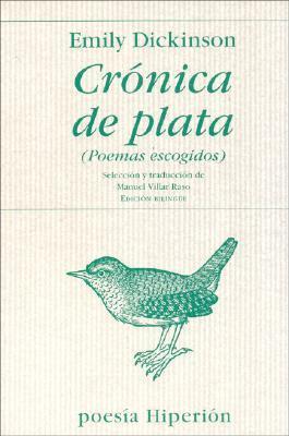 Cronica De Plata   Poemas Escogidos