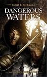 Dangerous Waters (The Hadrumal Crisis, #1)