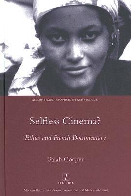 Selfless Cinema? Ethics and French Documentary