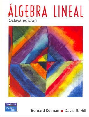 Álgebra Lineal, octava edición