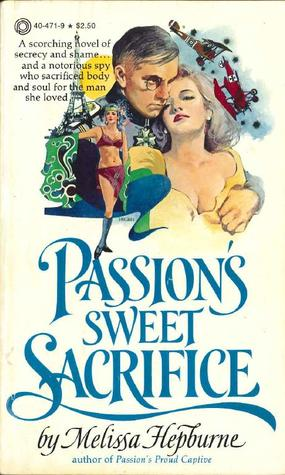 Passion's Sweet Sacrifice