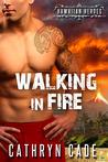 Walking in Fire (Hawaiian Heroes, #1)