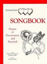 Listening Hearts: Songbook: Hymns of Discernment and Renewal