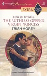 The Ruthless Greek's Virgin Princess