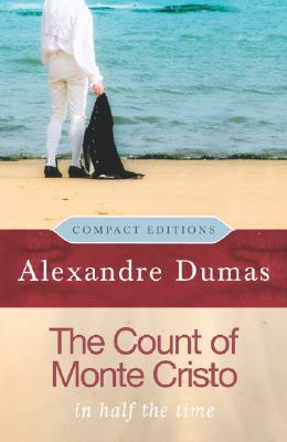 The Count of Monte Cristo: In Half the Time