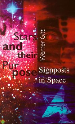 Stars and Their Purpose: Signposts in Space
