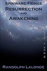 Spinward Fringe Broadcasts 1 and 2: Resurrection and Awakening (Spinward Fringe, #1-2, Omnibus)