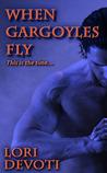 When Gargoyles Fly