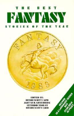 The Best Fantasy Stories of the Year, 1989