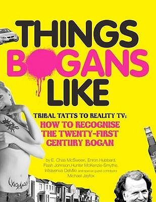 Things Bogans Like by E. Chas McSween