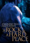 A Rock and A Hard Place (Neuri Chronicles, #1.5)