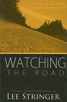 Watching The Road