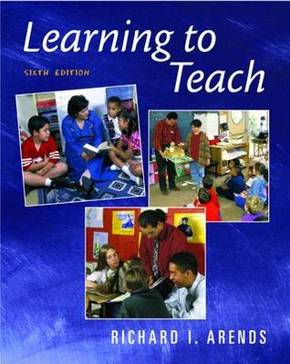 RICHARD ARENDS LEARNING TO TEACH PDF DOWNLOAD
