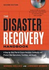 The Disaster Recovery Handbook: A Step-by-Step Plan to Ensure Business Continuity and Protect Vital Operations, Facilities, and Assets (Agency/Distributed)