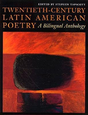Twentieth Century Latin American Poetry: A Bilingual Anthology