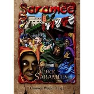 Das Glück Saramees
