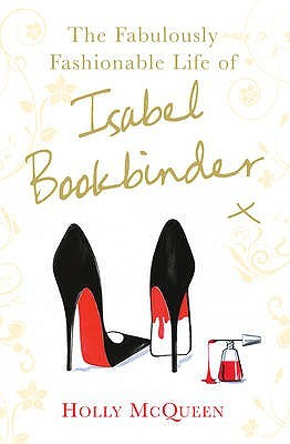 The Fabulously Fashionable Life of Isabel Bookbinder (Isabel Bookbinder #2)