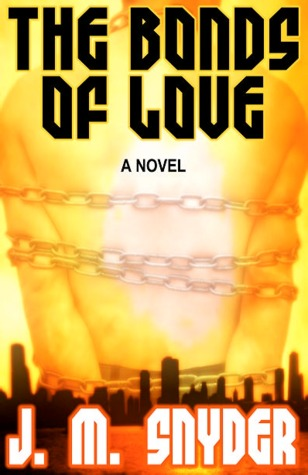 The Bonds of Love by J.M. Snyder