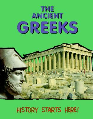 The Ancient Greeks (History Starts Here!)