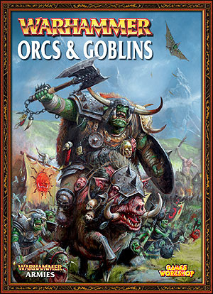 Warhammer Armies: Orcs and Goblins(Warhammer Army Books)