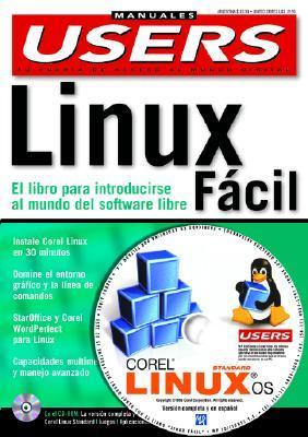 Linux Facil: Manual con CD-ROM: Manuales Users, en Espanol / Spanish