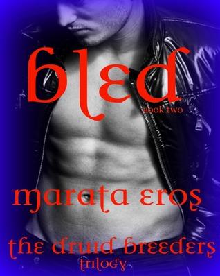 Bled by Marata Eros