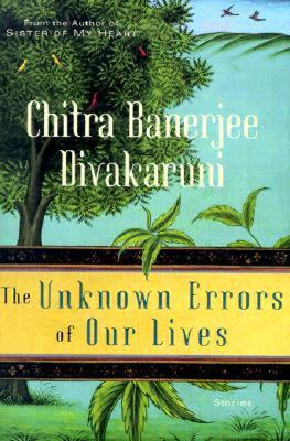 Ebook Unknown Errors of Our Lives by Chitra Banerjee Divakaruni PDF!