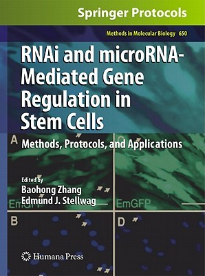 Rn Ai And Micro Rna Mediated Gene Regulation In Stem Cells: Methods, Protocols, And Applications