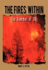 The Fires Within: The Summer of '88