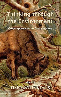 thinking-through-the-environment-green-approaches-to-global-history
