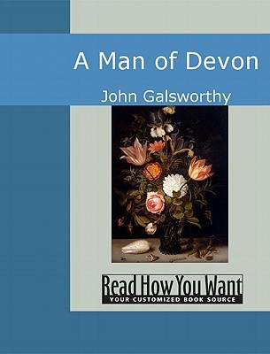 a man of devon galsworthy john