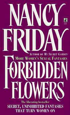 Forbidden Flowers by Nancy Friday