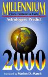 Millennium Fears, Fantasies and Facts: Astrologers Look Toward 2000