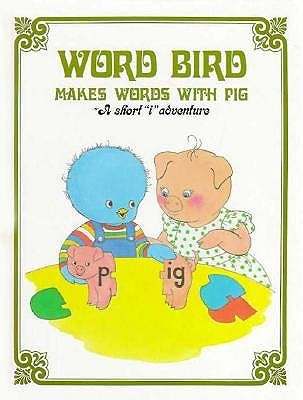 Download PDF Free Word Bird Makes Words With Pig