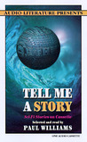 Tell Me a Story by Paul S. Williams