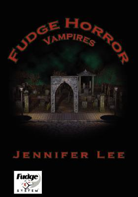 Fudge Horror: Vampires