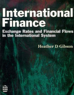 International Finance: Exchange Rates and Financial Flows in the International Financial System
