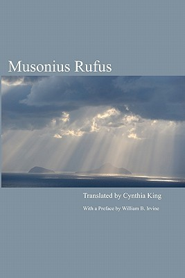 Musonius Rufus: Lectures and Sayings