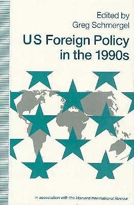 Us Foreign Policy In The 1990s