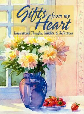 Gifts from My Heart by Honor Books