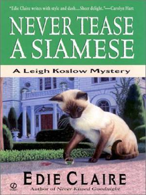 Ebook Never Tease a Siamese by Edie Claire TXT!