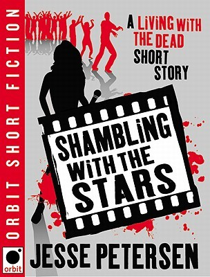 Shambling With the Stars by Jesse Petersen