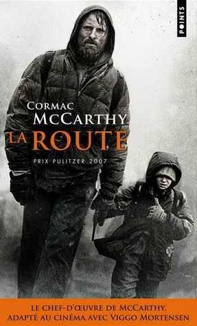 La Route por Cormac McCarthy, François Hirsch