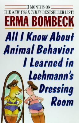 all-i-know-about-animal-behavior-i-learned-in-loehmann-s-dressing-room