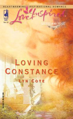 Loving Constance Sisters Of The Heart Trilogy 3 By Lyn Cote border=