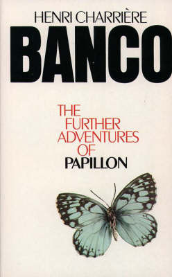 banco-the-further-adventures-of-papillon