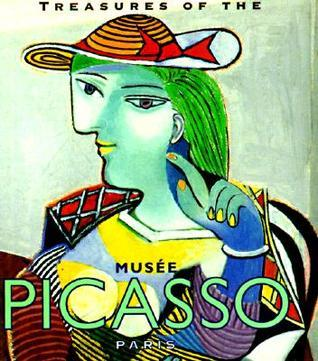 Treasures Of The Musee Picasso: Paris